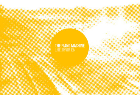 The Piano Machine <br> The Train EP