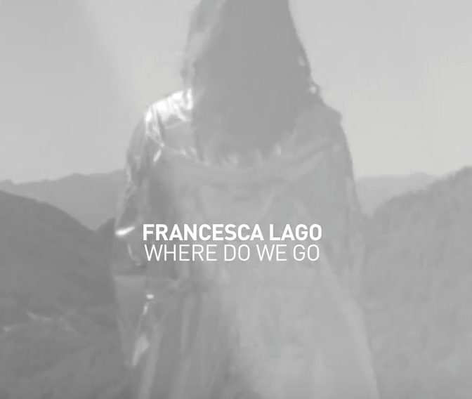 Francesca Lago Where do we go