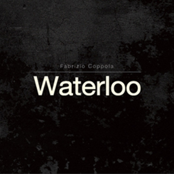 Fabrizio Coppola Waterloo