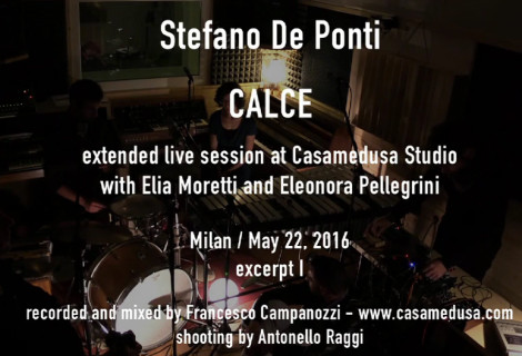 CALCE – extended live session at CasaMedusa  – excerpt I