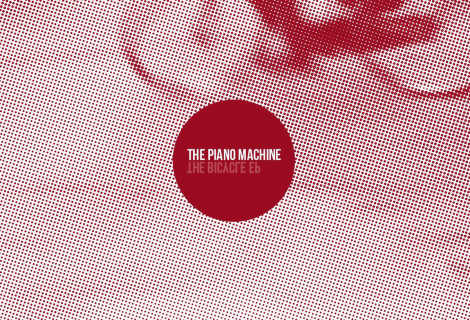 The Piano Machine <br> The Bicycle EP