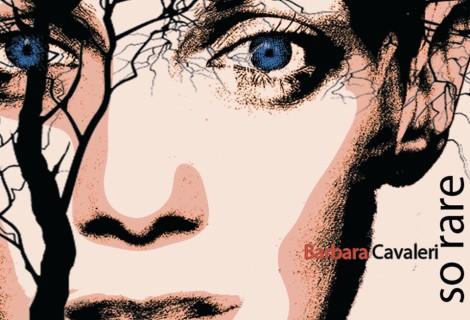Barbara Cavaleri <br> So Rare