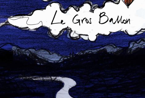 Le Gros Ballon <br> La Nuit