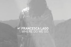 Francesca Lago <br> il nuovo video